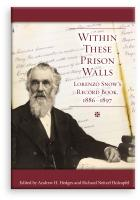 Image for Within These Prison Walls - Lorenzo Snow's Record Book 1886-1897