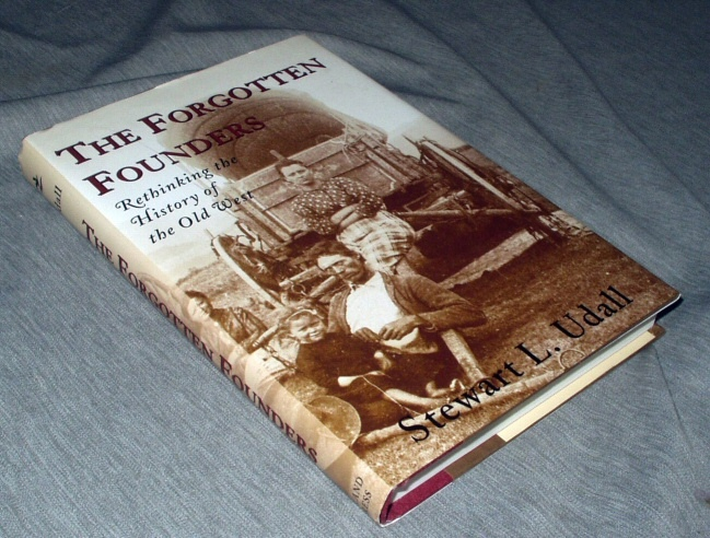 Image for The Forgotten Founders - Rethinking the History of the Old West