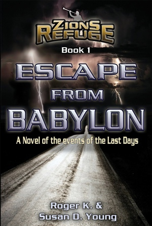 Image for Escape from Babylon - A Novel of the Events of the Last Days