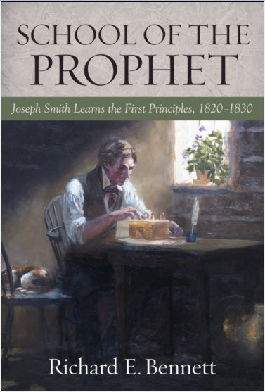 Image for School of the Prophet - Joseph Smith Learns the First Principles, 1820-1830