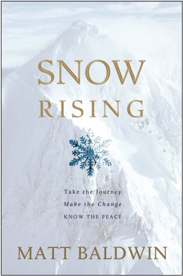 Image for Snow Rising - Take the Journey, Make the Change, Know the Peace