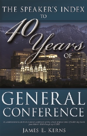 Image for The Speaker's Index to 40 Years of General Conference - A Comprehensive Guide to the General Confrences of the Church of Jesus Christ of Latter-Day Saints from October 1968 through April 2010