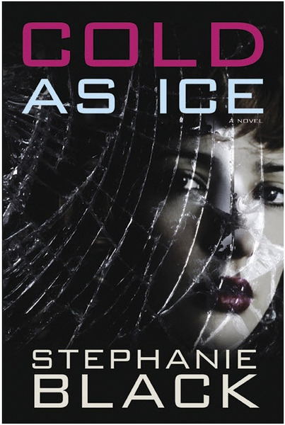 Image for Cold As Ice - A Novel
