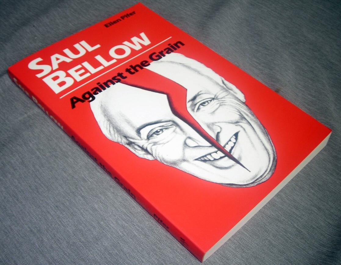Image for Saul Bellow - Against the Grain