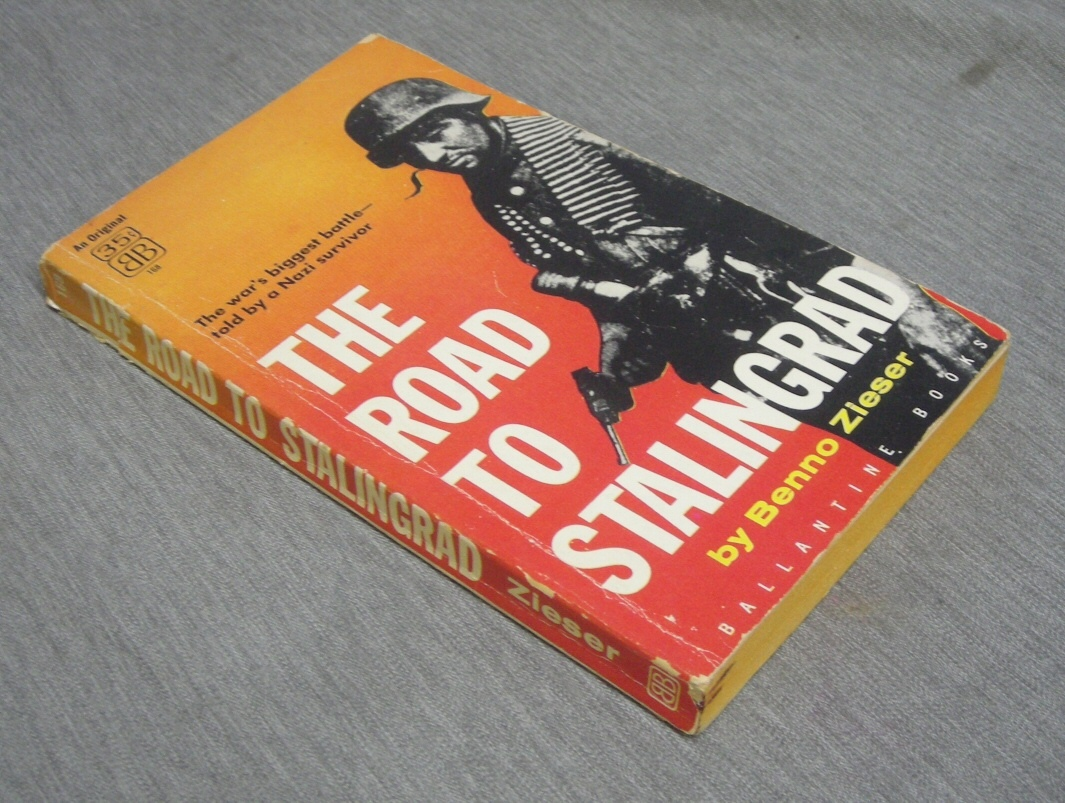 Image for The Road to Stalingrad - The War's Biggest Battle -- Told by a Nazi Survivor