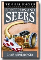 Image for Tennis Shoes Among the Nephites - Vol 11 - Sorcerers & Seers