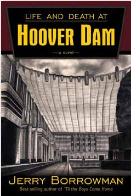 Image for Life and Death At Hoover Dam - A Novel
