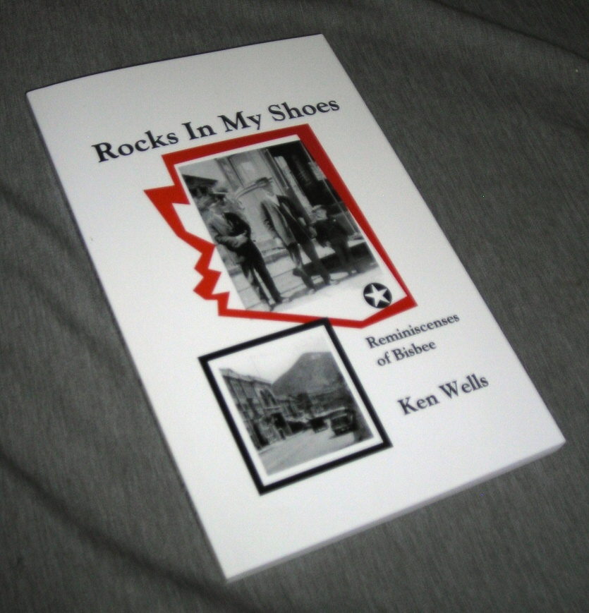 Image for Rocks in My Shoes - Reminiscenses of Bisbee 1923-1943