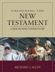 Image for Unlocking the New Testament - A Side-By-Side Commentary