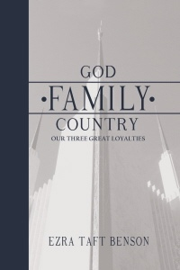 Image for GOD - FAMILY - COUNTRY -  Our Three Great Loyalties