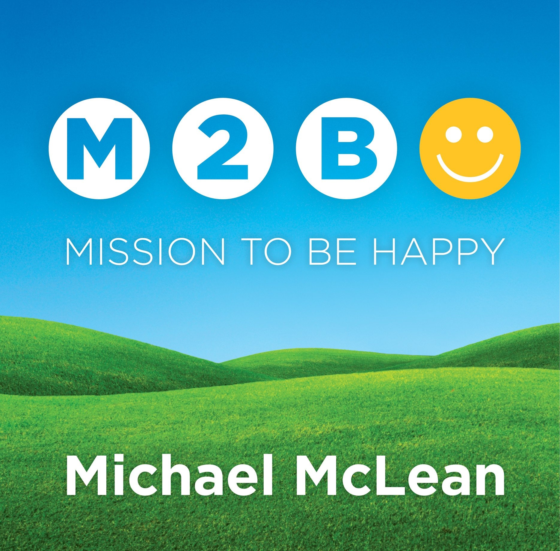 Image for Mission to be Happy