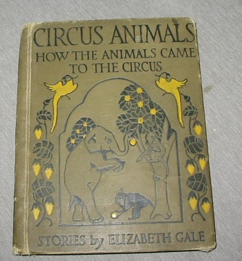 Image for Circus Animals - How the Animals Came to the Circus