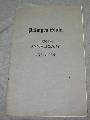 Image for Palmyra Stake Tenth Anniversary - [Mormon] 1924 - 1934