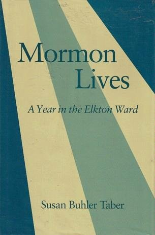 Image for Mormon Lives - A Year in the Elkton Ward