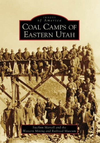 Image for Coal Camps of Eastern Utah