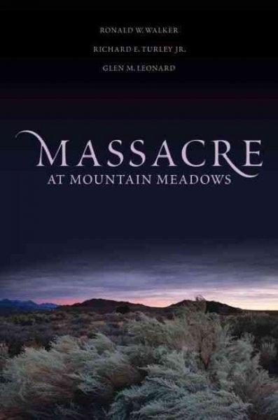 Image for MASSACRE AT MOUNTAIN MEADOWS - An American Tragedy