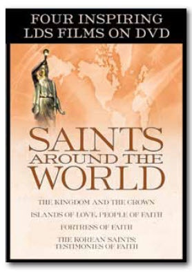 Image for Saints Around the World -  Four Inspiring LDS Films on DVD.