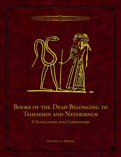 Image for Books Of The Dead Belonging to Tshemmin and Neferirnub -  A Translation and Commentary