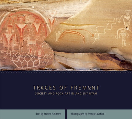 Image for Traces of Fremont -  Society and Rock Art in Ancient Utah