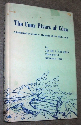 Image for The Four Rivers of Eden -  A Biological Evidence of the Truth of the Bible Story