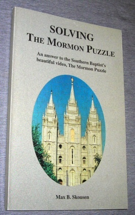Image for Solving The Mormon Puzzle -  An answer to the Southern Baptist's beautiful video, The Mormon Puzzle