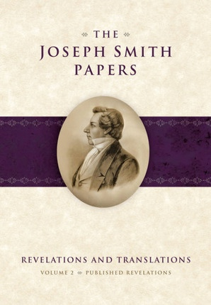 Image for The Joseph Smith Papers - Revelations and Translations, Vol. 2: Published Revelations Revelations and Translations - Published Revelations