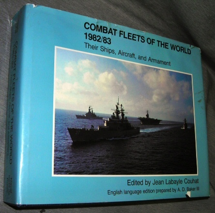 Image for Combat Fleets of the World 1982/83 -  Their Ships, Aircraft, and Armament
