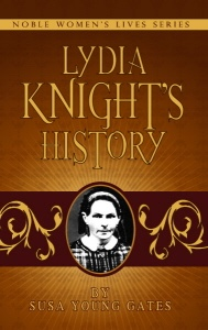 Image for Lydia Knight's History: The First Book of the Noble Women's Lives Series