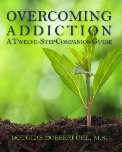 Image for Overcoming Addiction -  A Twelve-Step Companion Guide
