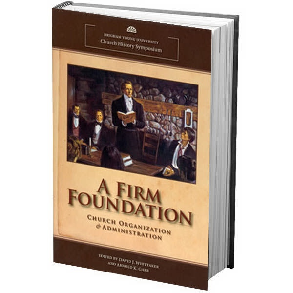 Image for A Firm Foundation - Church Organization & Administration