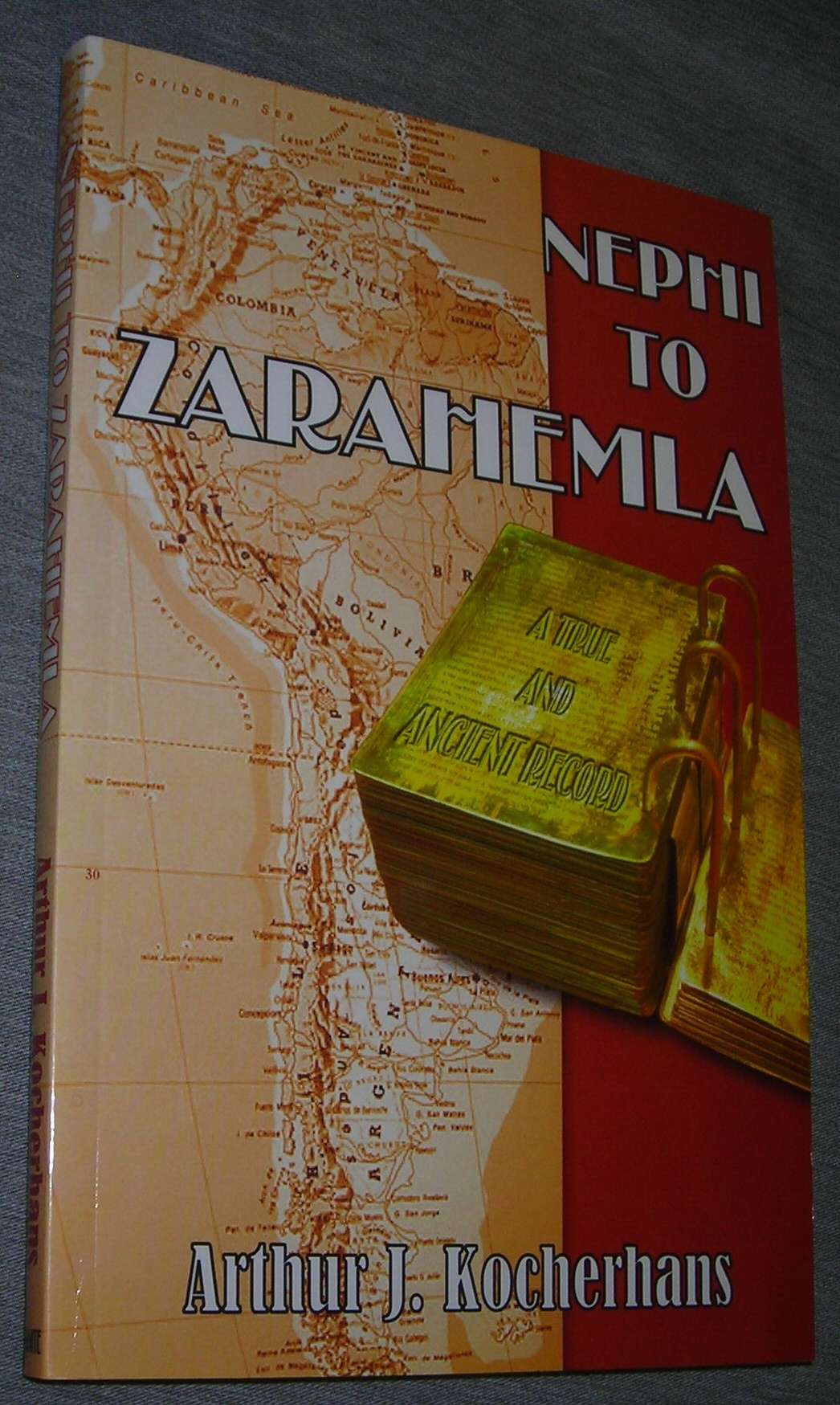 Image for NEPHI TO ZARAHEMLA - A True and Ancient Record - a Scriptural Account with Word Definitions and Commentary