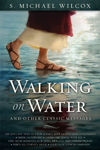 Image for Walking on Water and Other Classic Messages
