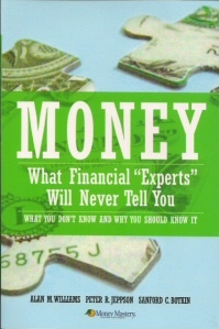 "Image for Money  What Financial ""Experts"" Will Never Tell You"