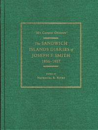 Image for My Candid Opinion - The Sandwich Islands Diaries of Joseph F. Smith 1856 - 1857