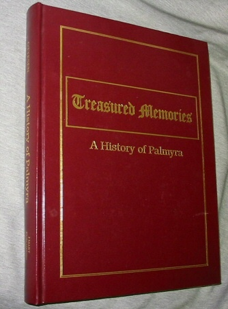 Image for Treasured Memories -  A History of Palmyra [Utah]