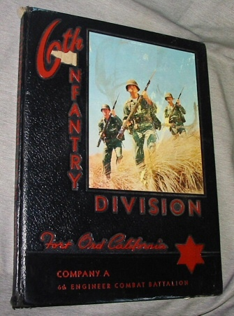 Image for 6th Infantry Division Old Fort California Company A