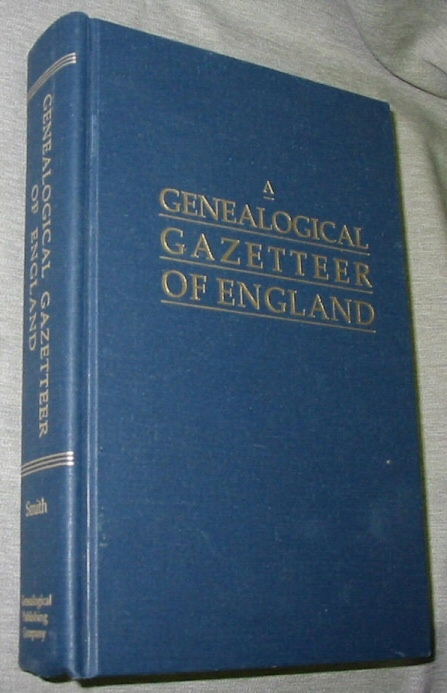 Image for A Genealogical Gazetteer of England -