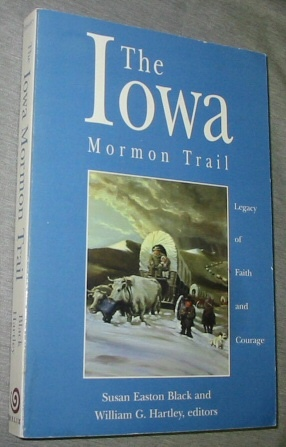 Image for The Iowa Mormon Trail -  Legacy of Faith and Courage