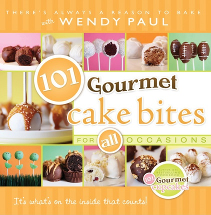 Image for 101 Gourmet Cake Bites -  For ALL Occasions