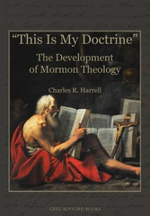 Image for This Is My Doctrine - The Development of Mormon Theology