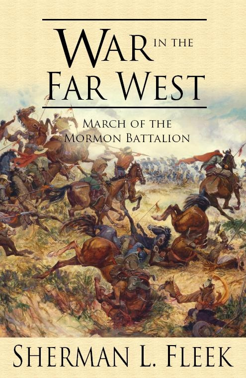 Image for War in the Far West -  March of the Mormon Battalion