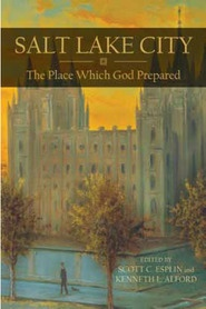 Image for Salt Lake City -  The Place Which God Prepared