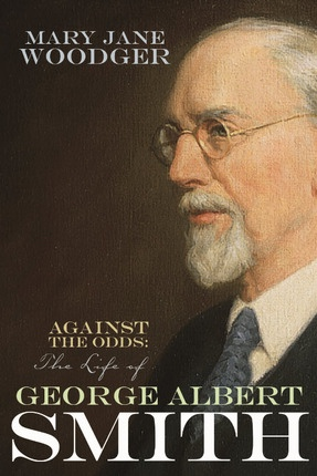 Image for Against the Odds - The Life of George Albert Smith