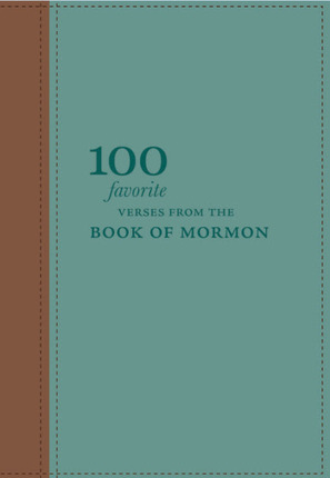 Image for 100 Favorite Verses From The Book Of Mormon