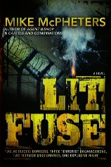 Image for Lit Fuse -  Twelve Suicide Bombers, Three Terrorist Organizations, Two Mormon Missionaries, One Explosive Night