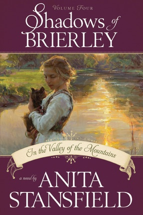 Image for Shadows of Brierley -  In the Valley of the Mountains