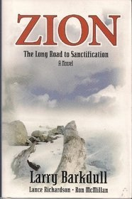 Image for Zion -  The Long Road to Sanctification