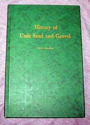 Image for History of Utah Sand and Gravel