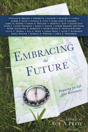 Image for Embracing the Future -  Preparing for Life After Retirement