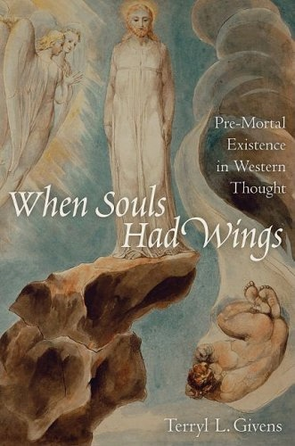 Image for When Souls Had Wings -   Pre-Mortal Existence in Western Thought
